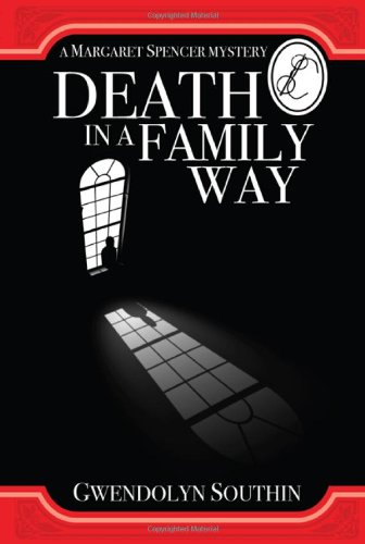 Death in a Family Way (The Margaret: Southin, Gwendolyn
