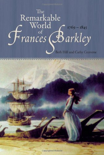 9781894898782: The Remarkable World of Frances Barkley: 1769-1845