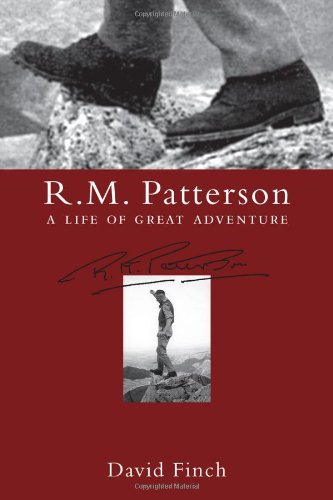 9781894898959: R.M. Patterson: A Life of Great Adventure