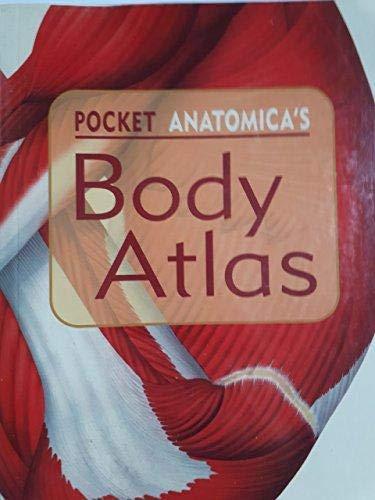 Pocket Anatomica's Body Atlas (Pocket Anatomica's Body: n/a