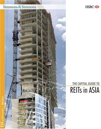 9781894916844: The Capital Guide to REITs in Asia