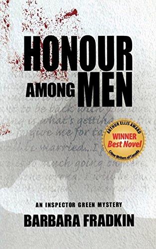Honour Among Men (An Inspector Green Mystery): Barbara Fradkin