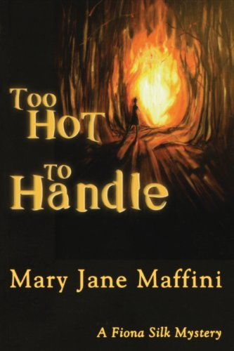 9781894917575: Too Hot to Handle (A Fiona Silk Mystery)