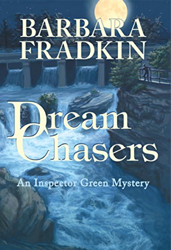 Dream Chasers: An Inspector Green Mystery: Fradkin, Barbara