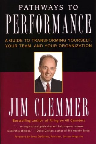 9781894933582: Pathways to Performance: A Guide to Transforming Yourself, Your Team, and Your Organization