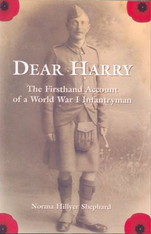 9781894933605: Dear Harry: The First Hand Account of a World War I Infantryman