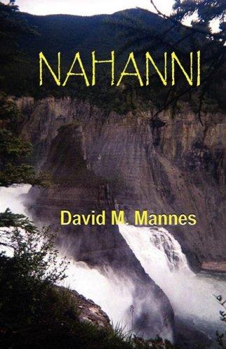 NAHANNI: Mannes, David M.