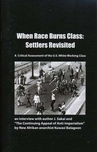 9781894946407: When Race Burns Class: Settlers Revisited. A Critical Assessment of the U.S. White Working Class