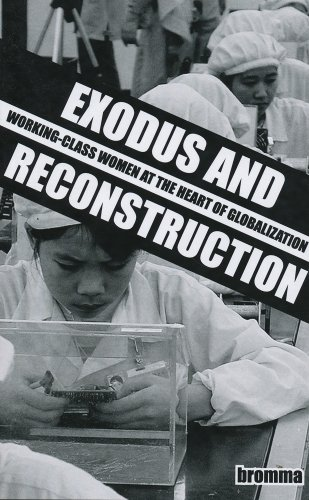 9781894946421: Exodus and Reconstruction: Working-Class Women at the Heart of Globalization