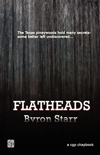Flatheads: Byron Starr
