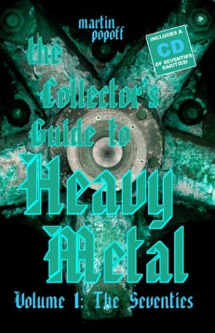 9781894959025: 1: The Collector's Guide to Heavy Metal: The Seventies