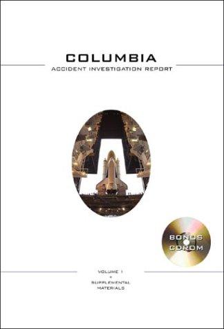9781894959063: 1: Columbia Accident Investigation Report: Apogee Books Space Series 39