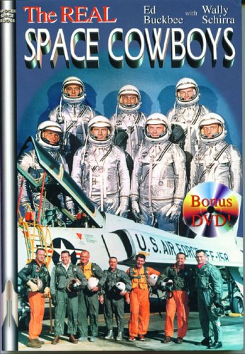 The Real Space Cowboys, with Bonus DVD Video Disc [signed by Schirra and Buckbee]