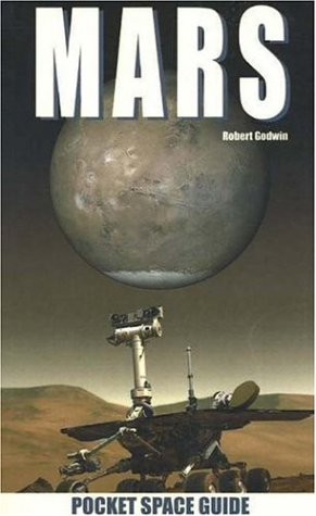 Mars: 2 (Pocket Space Guides): Godwin, Robert