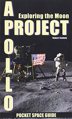9781894959377: Project Apollo: Exploring The Moon, Volume 2 (Pocket Space Guides)