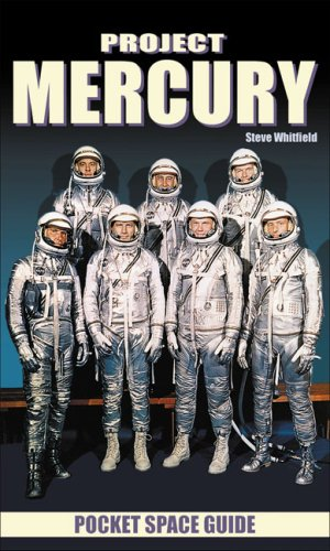 9781894959537: Project Mercury (Pocket Space Guides)
