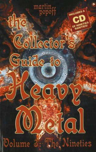 9781894959629: The Collector's Guide to Heavy Metal: Volume 3: The Nineties