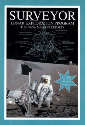 9781894959650: Surveyor: Lunar Exploration Program: The NASA Mission Reports (Apogee Books Space Series)