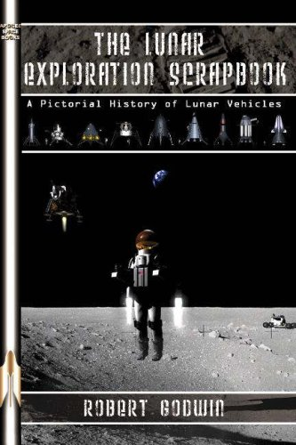 9781894959698: The Lunar Exploration Scrapbook : A Pictorial History of Lunar Vehicles