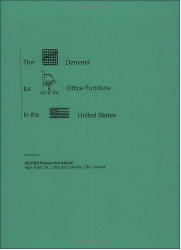 9781894960106: The Demand For Office Furniture In The United States