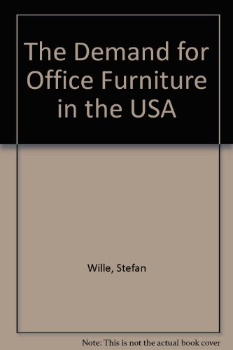 9781894960717: Demand for Office Furniture in the United States