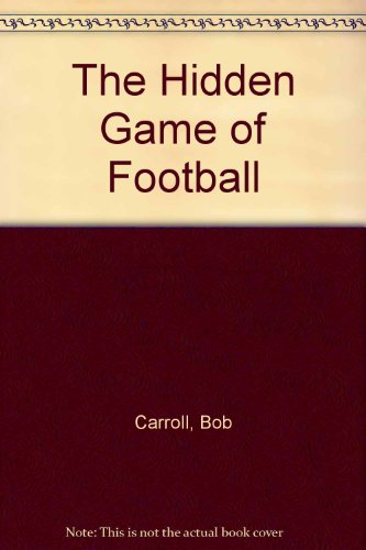 9781894963237: The Hidden Game of Football