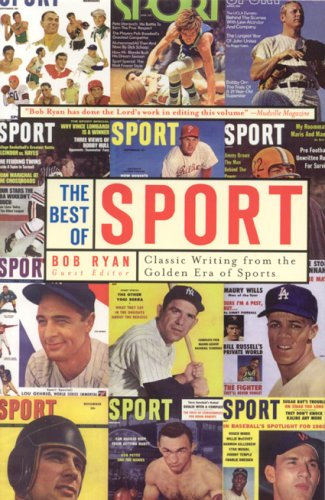 9781894963435: The Best of SPORT: Classic Writing From the Golden Era of Sports