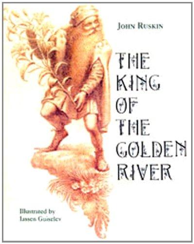 King of the Golden River, The: Ruskin, John