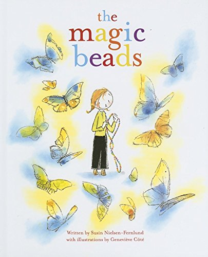Magic Beads, The: Susin Nielsen; Genevieve Cote