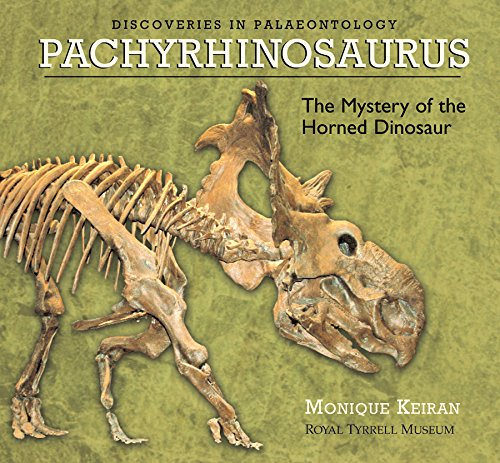 9781894974035: Pachyrhinosaurus: The Mystery of the Horned Dinosaur