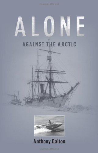9781894974332: Alone Against the Arctic