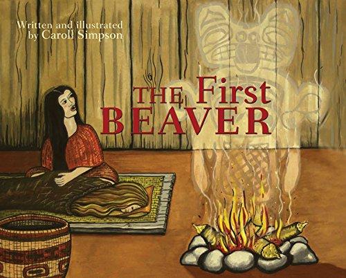 9781894974509: The First Beaver (Coastal Spirit Tales)