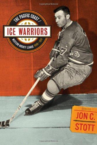 9781894974547: Ice Warriors: The Pacific Coast/Western Hockey League 1948-1974
