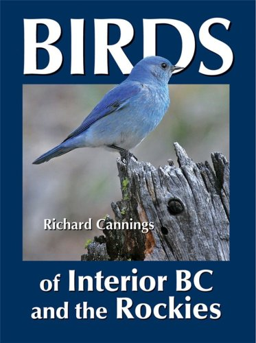 9781894974592: Birds of Interior BC and the Rockies