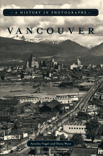 9781894974882: Vancouver: A History in Photographs