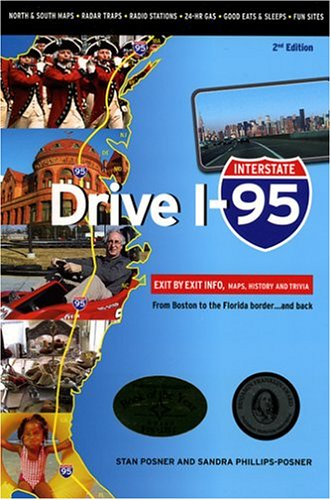 9781894979788: Drive I-95: Exit by Exit Info, Maps, History and Trivia, Second Edition