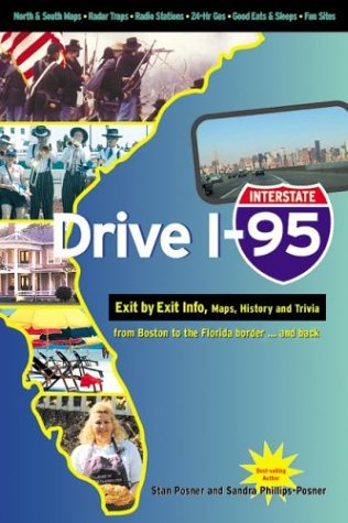 9781894979818: Drive I-95: Exit by Exit Info, Maps, History and Trivia