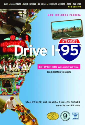 9781894979887: Drive I-95: Exit by Exit Info, Maps, History and Trivia 4th Edition