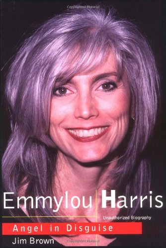 9781894997034: Emmylou Harris: Angel In Disguise