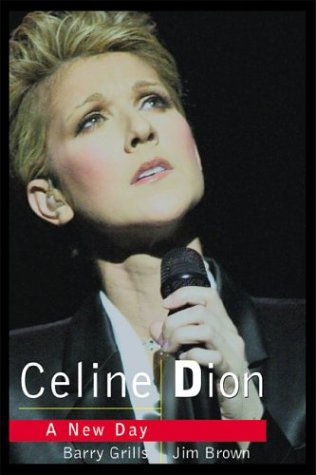 9781894997058: Celine Dion: A New Day Dawns