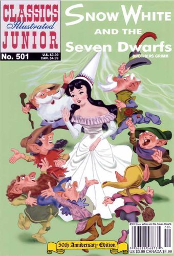9781894998086: Snow White and the Seven Dwarfs, Classics Illustrated Junior, 50th Anniversary (Classics Illustrated Junior : No. 501)