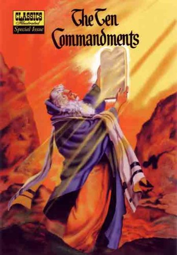 9781894998963: The Ten Commandments (Classics Illustrated Special Issue #135A)
