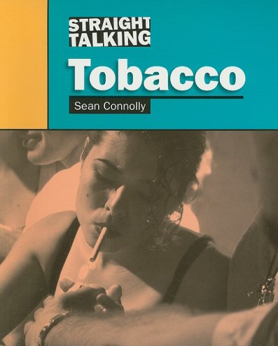 Tobacco (Straight Talking): Connolly, Sean