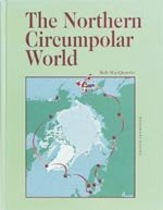 Northern Circumpolar World: MacQuarrie, Bob