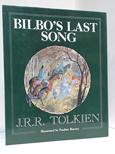 Bilbo's Last Song: Tolkien, J. R. R.; Bayne, Pauline