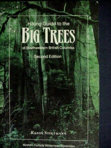 Hiking Guide to the Big Trees of: Stoltman