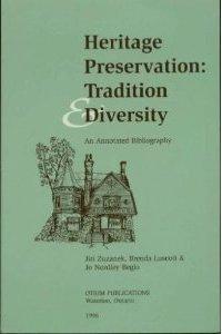 Heritage Preservation: Tradition and Diversity: An Annotated Bibliography: Zuzanek, Jiri, Brenda ...