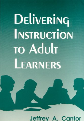 9781895131062: Delivering Instruction to Adult Learners