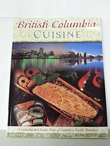British Columbia Cuisine: Anonymous