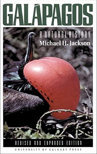 Galapagos: A Natural History Guide: Michael H. Jackson